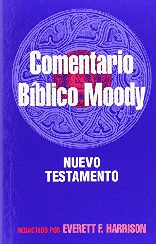 9780825413070: El comentario bíblico Moody: Nuevo Testamento