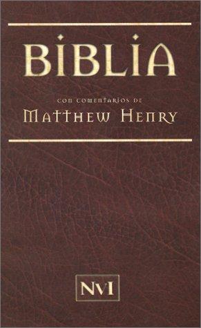 9780825413100: Biblia con comentarios de Matthew Henry (Spanish Edition)