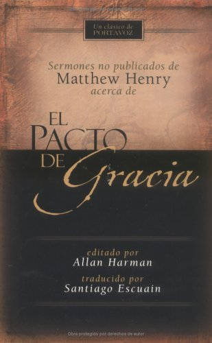 9780825413131: El pacto de gracia (Spanish Edition)