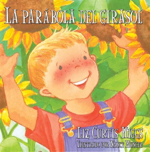 9780825413285: La Parabola del Girasol = The Sunflower Parable