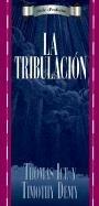 9780825413421: La Tribulacion (Profecia)