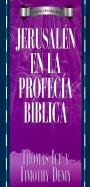 9780825413452: Serie Profecia: Jerusalen en la profecia (Serie ProfecÌa) (Spanish Edition)