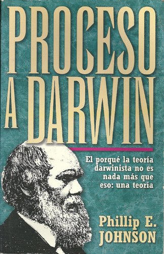 9780825413612: Proceso a Darwin