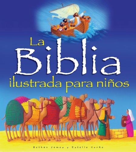 9780825413704: La Biblia Ilustrada Para Ninos