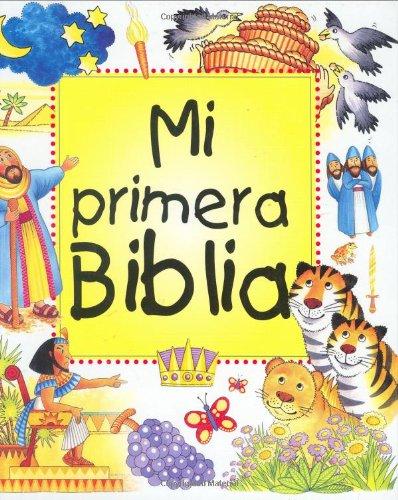 9780825413834: Mi Primera Biblia