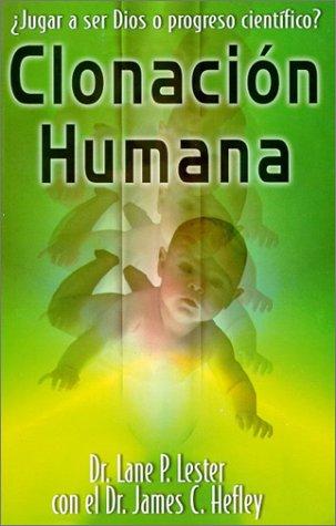 9780825413988: Clonacion Humana