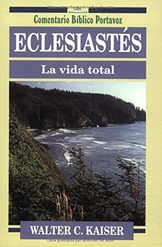 9780825414008: Eclesiastes/Ecclesiastes: LA Vida Total (Everyman's Bible Commentary)