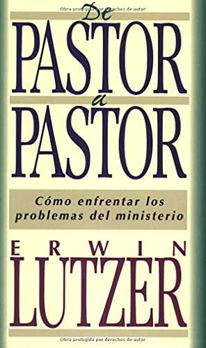 9780825414084: De pastor a pastor (Spanish Edition)