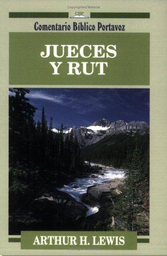 9780825414343: Jueces Y Rut: Judges and Ruth (Comentario Bíblico Portavoz)