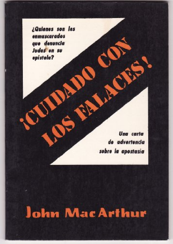 Cuidado con los falaces!: Beware the Pretenders! (Spanish Edition) (9780825414534) by MacArthur, John