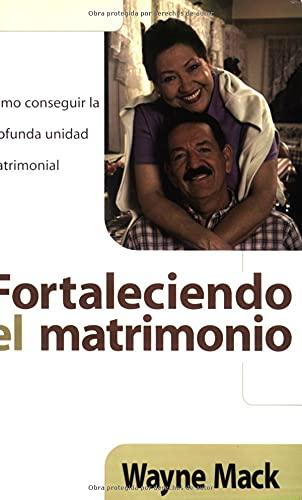 9780825414541: Fortaleciendo el matrimonio (Spanish Edition)