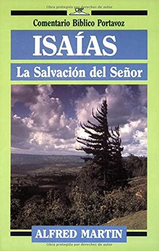 9780825414558: Isaias (Comentario Bíblico Portavoz) (Spanish Edition)