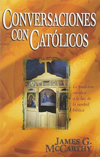 9780825414626: Conversaciones Con Catolicos