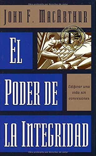9780825414688: El Poder de la Integridad / The Power of Integrity