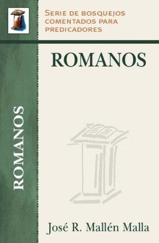 9780825414886: Romanos: Serie Bosquejos Comentados Para Predicadores (Serie de Bosquejos Comentados Para Predicadores)