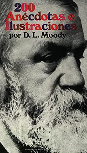9780825414916: Doscientas anecdotas e ilustraciones (Spanish Edition)