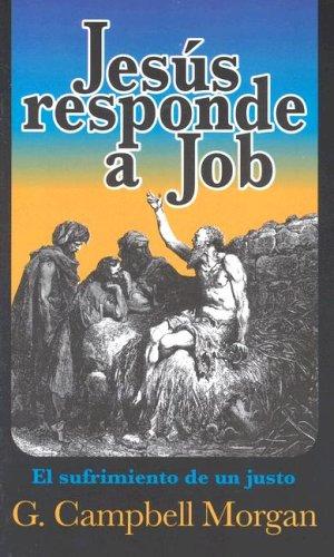 9780825414954: Jesus Responde a Job