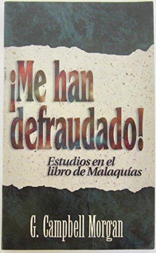 9780825414978: Me Han Defraudado!/ Where In! Malachi