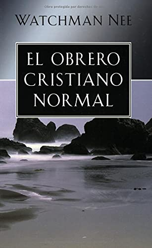 9780825415036: El obrero cristiano normal (Spanish Edition)
