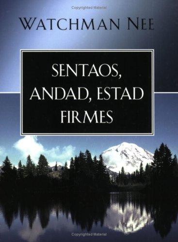 9780825415050: Sentaos, Andad Estad Firmes