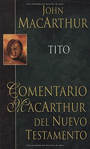 Tito (Comentario MacArthur) (Spanish Edition) (0825415217) by MacArthur, John
