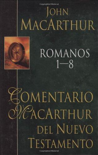 9780825415227: Comentario Macarthur Del Nuevo Testamento: Romanos 18