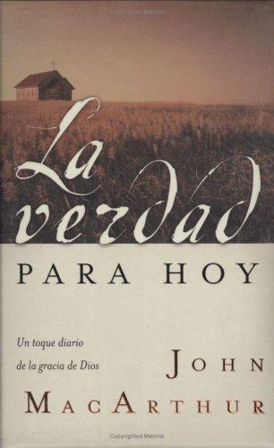 La verdad para hoy (Spanish Edition) (0825415330) by MacArthur, John