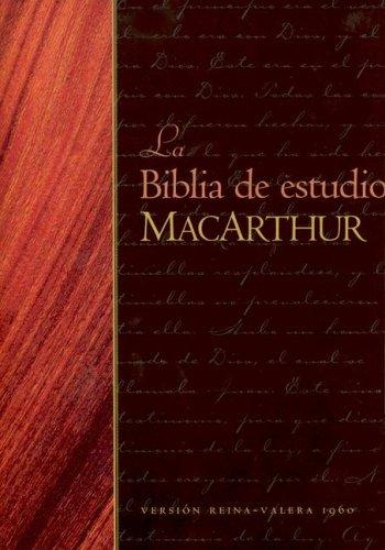 Biblia de estudio MacArthur (Spanish Edition) (9780825415364) by John MacArthur