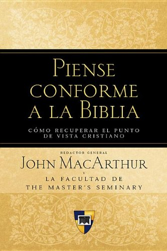 9780825415371: Piense conforme a la Biblia (Spanish Edition)