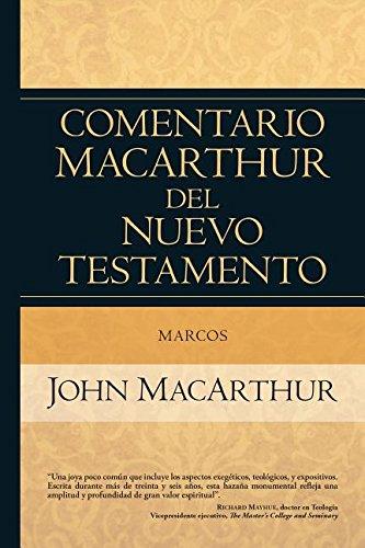 9780825415685: Marcos: Comentario MacArthur del Nuevo Testamento (Spanish Edition)