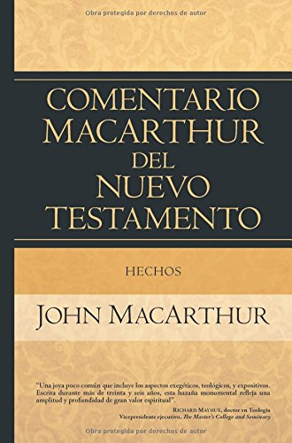 9780825415692: Hechos (Comentario Macarthur del nuevo testamento / The MacArthur New Testament Commentary)