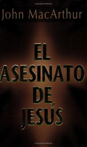 9780825415760: El Asesinato De Jesus / The Murder Of Jesus (None None)