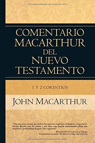 9780825415784: 1 y 2 Corintios (Comentario MacArthur del N.T.) (Spanish Edition)