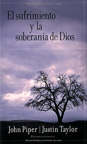 9780825415869: El sufrimiento y la soberanía de Dios (Spanish Edition)