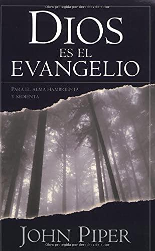 9780825415883: Dios es el evangelio (Spanish Edition)