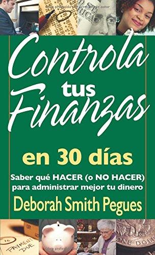 9780825416026: Controla Tus Finanzas En 30 Dias