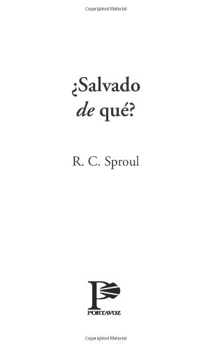 9780825416125: Salvado de que?: Saved from What? (Spanish Edition)