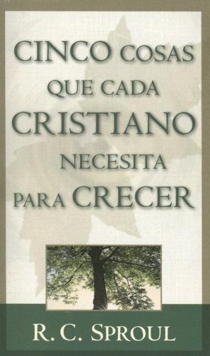 9780825416156: Cinco Cosas Que Todo Cristiano Necesita Para Crecer = Five Things Every Christian Needs to Grow