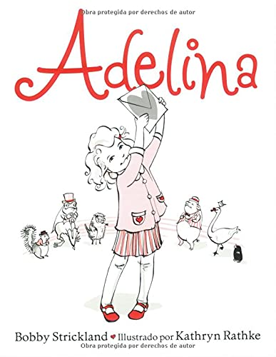 Adelina (Spanish Edition) (0825416175) by Bobby Strickland