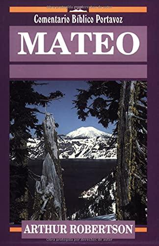9780825416200: Mateo (Comentario bíblico P) (Spanish Edition) (Comentario Bíblico Portavoz)