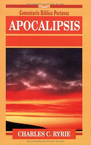 Apocalipsis (Comentario Bíblico Portavoz) (Spanish Edition): Ryrie, Charles C.