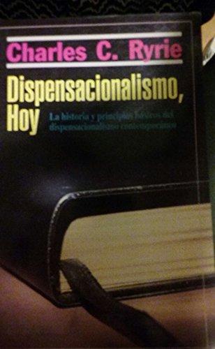 9780825416279: Dispensacionalismo Hoy
