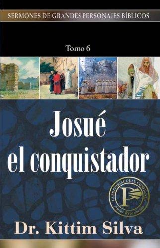 9780825416323: Josue el Conquistador (Sermones De Grandes Personajes Biblicos)