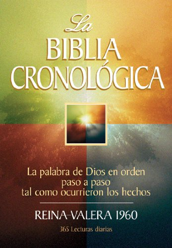 9780825416354: La Biblia Cronologica-RV 1960 = Chronological Bible-RV 1960