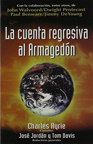 9780825416392: La Cuenta Regresiva Al Armagedon = Countdown to Armageddon