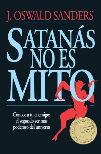 9780825416484: Satanás no es mito (Spanish Edition)