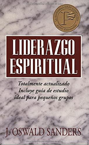 9780825416507: Liderazgo Espiritual: Ed. Revisada