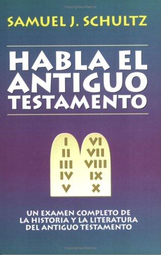 9780825416576: Habla El Antiguo Testamento