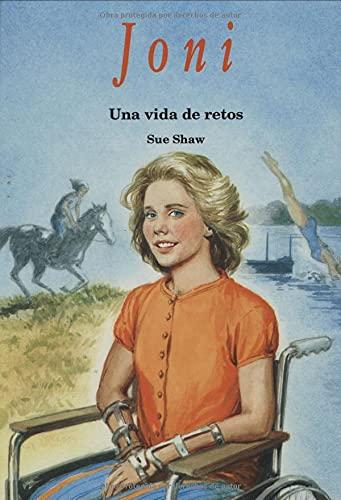 9780825416644: Joni: una vida de retos: Joni: A Life of Challenge (Heroes of God) (Spanish Edition)
