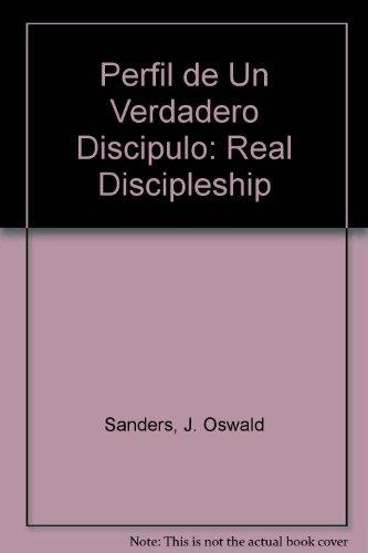 9780825416682: Perfil de Un Verdadero Discipulo: Real Discipleship (Spanish Edition)